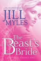 The Beast's Bride ebook by Jill Myles