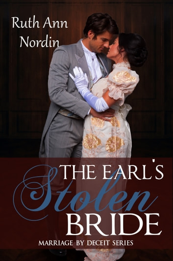 The Earl's Stolen Bride ebook by Ruth Ann Nordin