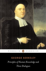 Principles of Human Knowledge ebook by George Berkeley,Roger Woolhouse
