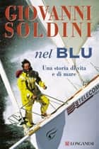 Nel blu ebook by Giovanni Soldini
