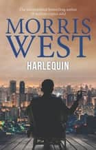 Harlequin ebook by Morris West