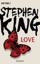 Love ebook by Stephen King, Wulf Bergner