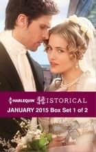 Harlequin Historical January 2015 - Box Set 1 of 2 - Playing the Rake's Game\Marriage Made in Money\Bride for a Knight ebook by Bronwyn Scott, Sophia James, Margaret Moore