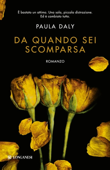 Da quando sei scomparsa ebook by Paula Daly