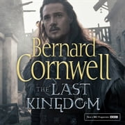 The Last Kingdom (The Last Kingdom Series, Book 1) audiobook by Bernard Cornwell