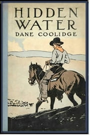 Hidden Water ebook by Dane Coolidge