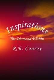 INSPIRATIONS: The Diamond Within ebook by Conroy, Rosemarie B.