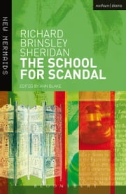 The School for Scandal ebook by Richard Brinsley Sheridan, Prof. Ann Blake