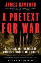 A Pretext for War ebook by James Bamford