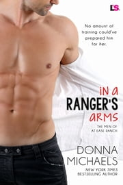 In a Ranger's Arms ebook by Donna Michaels