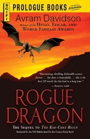 Rogue Dragon - The Sequel to The Kar-Chee Reign ebook by Avram Davidson