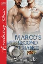 Marco's Second Chance ebook by Marcy Jacks