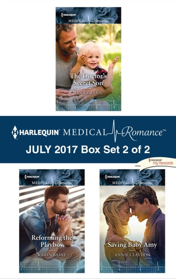 Harlequin Medical Romance July 2017 - Box Set 2 of 2 - An Anthology ebook by Janice Lynn,Karin Baine,Annie Claydon