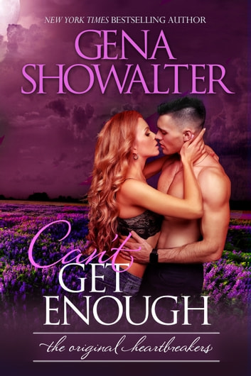Can't Get Enough ebook by Gena Showalter