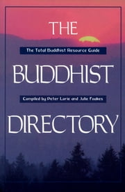 Buddhist Directory - United States of America & Canada ebook by Peter Lorie,Julie Foakes