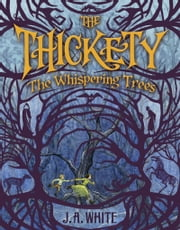 The Whispering Trees ebook by J. A. White,Andrea Offermann