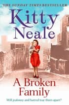A Broken Family ebook by Kitty Neale