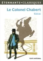 Le Colonel Chabert ebook by Nadine Satiat, Honoré (de) Balzac