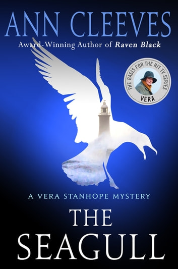 Seagull, The - A Vera Stanhope Mystery ebook by Ann Cleeves
