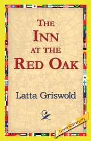 The Inn at the Red Oak ebook by Griswold, Latta