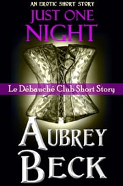Just One Night ebook by Aubrey Beck
