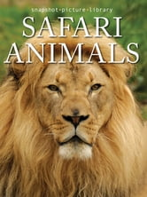 Safari Animals ebook by Snapshot Picture Library