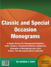 Classic and Special Occasion Monograms ebook by Jonathan L. Conte