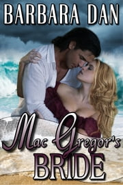 MacGregor's Bride ebook by Barbara Dan