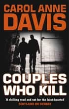 Couples Who Kill ebook by Carol Anne Davis