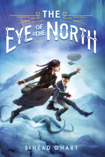 The Eye of the North ebook by Sinead O'Hart