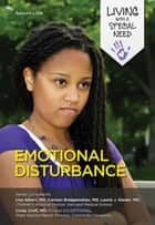 Emotional Disturbance eBook by Autumn Libal