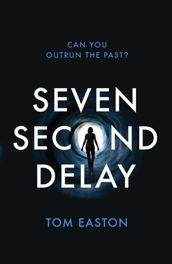 Seven Second Delay ebook by Tom Easton