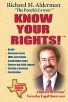 Know Your Rights! ebook by Richard M. Alderman