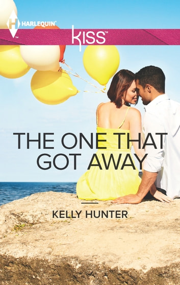 The One That Got Away ebook by Kelly Hunter