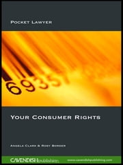 Your Consumer Rights ebook by Angela Clark,Rosy Border