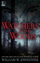 Watchers In The Woods ebook by