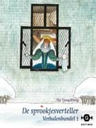 De sprookjesverteller ebook by Tjong-Khing The
