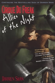Cirque Du Freak #8: Allies of the Night - Book 8 in the Saga of Darren Shan ebook by Darren Shan
