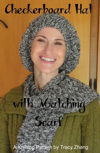 Checkerboard Hat With Matching Scarf Ebook By Tracy Zhang