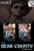 The Bear County Collection, Volume 1 ebook by Lynn Hagen