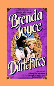 Dark Fires ebook by Brenda Joyce