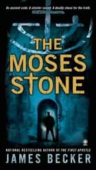 The Moses Stone ebook by James Becker