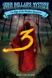 The Sign of the Sinister Sorcerer ebook by Brad Strickland