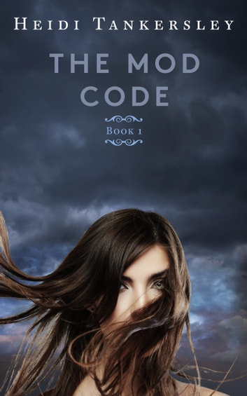 The Mod Code ebook by Heidi Tankersley