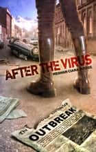 After The Virus ebook by Meghan Ciana Doidge