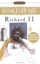 Richard II ebook by William Shakespeare, Sylvan Barnet