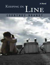 Keeping in Line ebook by Courtney Brandt