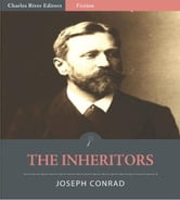 The Inheritors (Illustrated Edition) ebook by Joseph Conrad