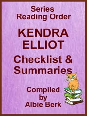 Kendra Elliot: Series Reading Order - with Summaries & Checklist ebook by Albie Berk