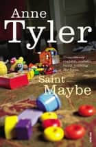 Saint Maybe ebook by Anne Tyler